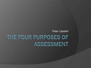The four purposes of assessment