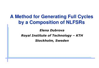 A Method for Generating Full Cycles by a Composition of NLFSRs