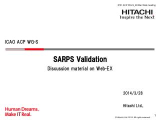 SARPS Validation Discussion material on Web-EX