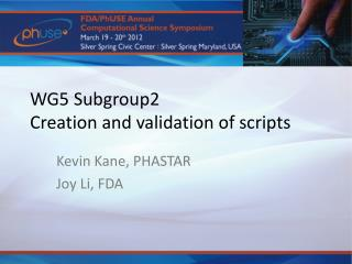 WG5 Subgroup2 Creation and validation of  scripts