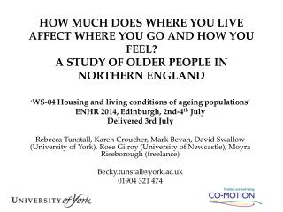 ' WS-04  Housing and living conditions of ageing populations' ENHR 2014, Edinburgh, 2nd-4 th  July
