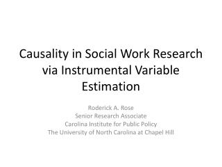 Causality in Social Work Research via Instrumental Variable Estimation