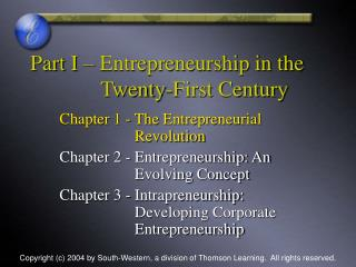 Part I   Entrepreneurship in the              Twenty-First Century