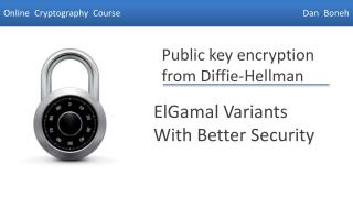 ElGamal  Variants With Better Security