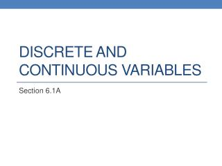 Discrete and Continuous Variables