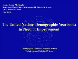The United Nations Demographic Yearbook: In Need of Improvement