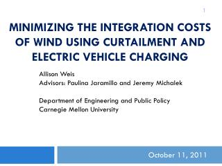 Minimizing the Integration Costs of Wind Using Curtailment and Electric Vehicle Charging