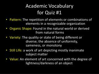 Academic Vocabulary  for Quiz #1