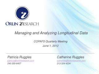 Managing and Analyzing Longitudinal Data COPAFS Quarterly Meeting June 1, 2012