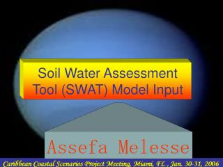 Soil Water Assessment Tool SWAT Model Input