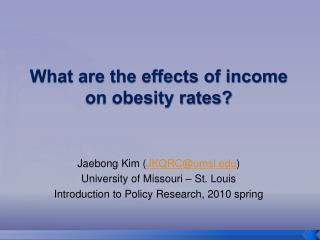What are the effects of income on obesity rates?
