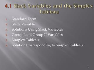 4.1  Slack Variables and the Simplex Tableau