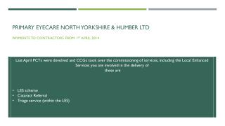 Primary eyecare North Yorkshire & Humber Ltd
