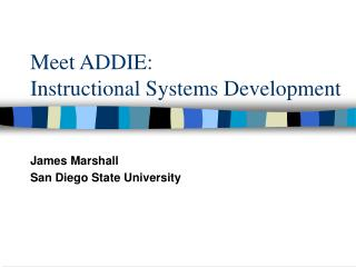 Meet ADDIE:  Instructional Systems Development