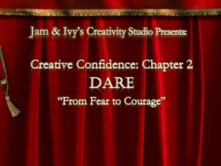 Jam & Ivy's Creativity Studio Presents: