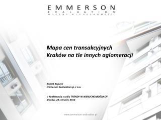 Mapa  cen  transakcyjnych Kraków  na tle  innych aglomeracji Robert Rajczyk