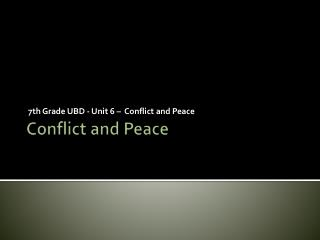 Conflict and Peace