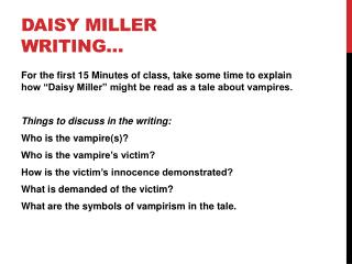 Daisy Miller Writing…
