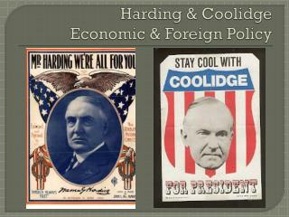 Harding & Coolidge Economic & Foreign Policy