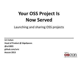 Your OSS Project Is  Now Served