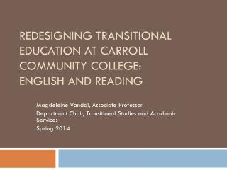 Redesigning Transitional Education at Carroll Community College: English and Reading