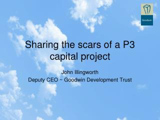 Sharing the scars of a P3 capital project