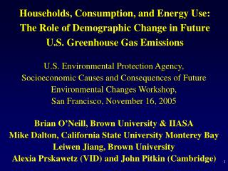 Households, Consumption, and Energy Use:  The Role of Demographic Change in Future U.S. Greenhouse Gas Emissions