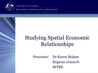 Studying Spatial Economic Relationships