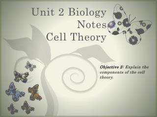 Unit 2 Biology Notes Cell Theory