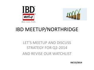 IBD MEETUP/NORTHRIDGE