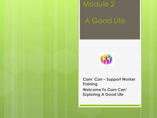 Module 2  A Good Life