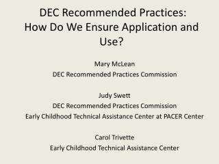 DEC Recommended Practices:  How Do We Ensure Application and Use?