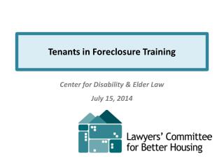 Tenants in Foreclosure Training