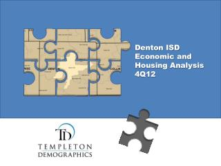 Denton ISD Economic and Housing Analysis 4Q12