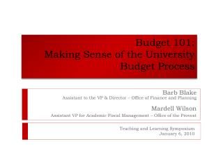 Budget 101:   Making Sense of the University Budget Process