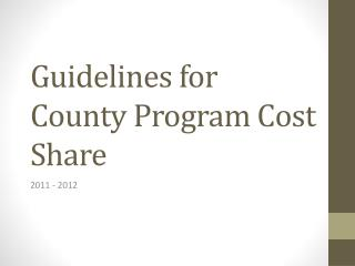 Guidelines for County Program Cost Share