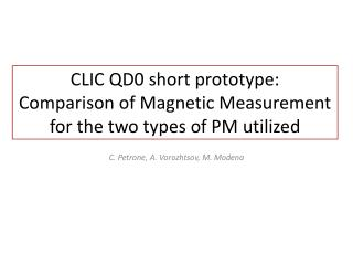 CLIC QD0 short prototype: Comparison of Magnetic Measurement for the two types of PM utilized