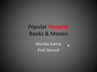 Popular  Vampire  Books & Movies