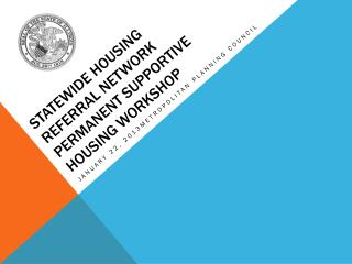 Statewide Housing Referral Network Permanent Supportive Housing workshop