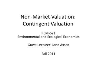 Non-Market Valuation: Contingent Valuation
