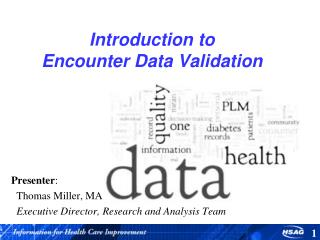 Introduction to  Encounter Data Validation