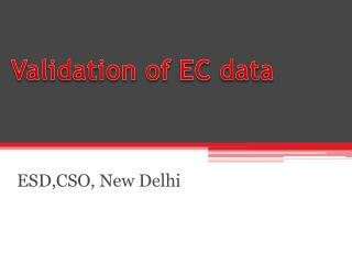 Validation of EC data
