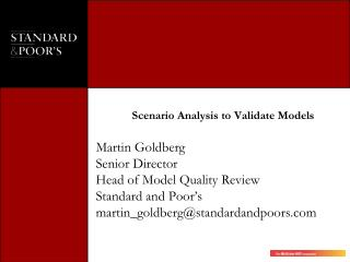 Scenario Analysis to Validate Models