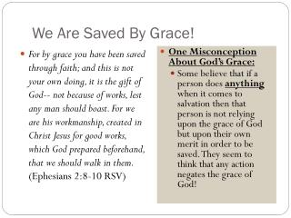 We Are Saved By Grace!