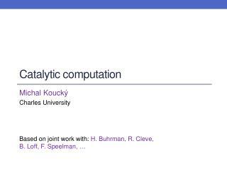 Catalytic computation