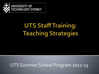 UTS Staff Training:  Teaching Strategies