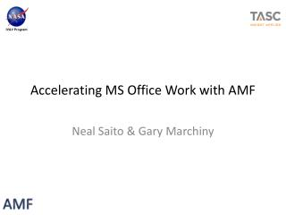 Accelerating MS  Office  Work  with  AMF