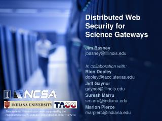 Distributed Web Security for  Science Gateways