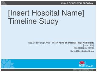 [Insert Hospital Name] Timeline Study