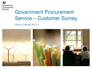 Government Procurement Service � Customer Survey